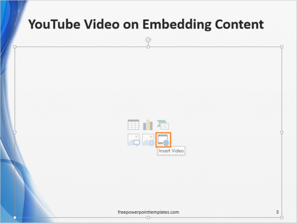 Embed -- YouTube - Share - Embed - Template - Insert Video - FreePowerPointTemplates