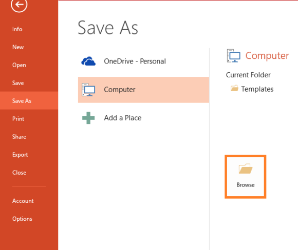 PowerPoint Files -- File - Save As - Browse - FreePowerPointTemplates