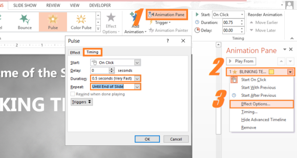 Blinking Text -- Animation - Pulse - Animation Pane - Effect Options... - 2 - PowerPoint 2013 - FreePowerPointTemplates